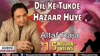 images Dil Ke Tukde Hazaar Huye Altaf Raja Bollywood Sad Songs Audio Jukebox