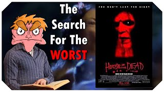 House of The Dead - The Search For The Worst - IHE