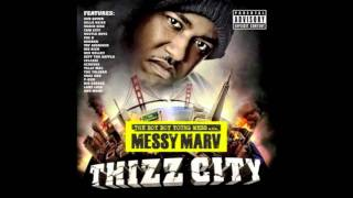 Messy Marv - The Boy Boy Young Mess - Thizzcity - Thizz City