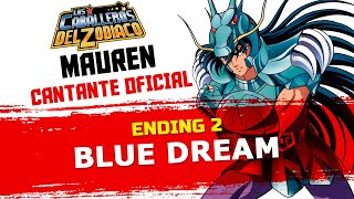 ·MAUREN·「Blue Dream ~Versión Full~」(Intérprete Original) ▶RESUBIDA◀
