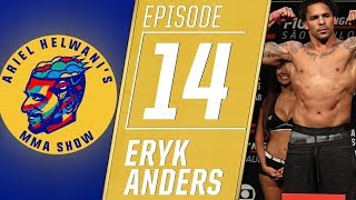 Eryk Anders on pushing himself to the limit against Thiago Santos | Ariel Helwani's MMA Show | ESPN