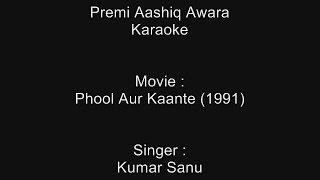 Premi Aashiq Awara - Karaoke - Phool Aur Kaante (1991) - Kumar Sanu