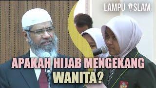 Apakah Hijab Mengekang Kebebasan Wanita?   Dr. Zakir Naik