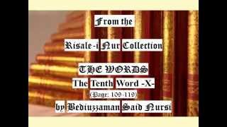 From the Risale-i Nur Collection, THE WORDS, The Tenth Word X , Page:109-119 , by Said Nursi