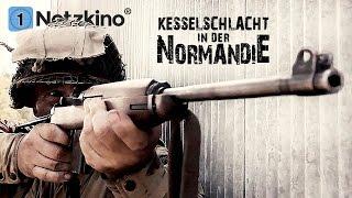 Kesselschlacht in der Normandie (Kriegsfilm in voller Länge, kompletter Film auf Deutsch)