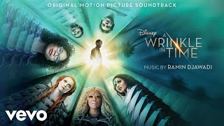 """Ramin Djawadi - A Wrinkle in Time (From """"A Wrinkle in Time""""/Audio Only)"""