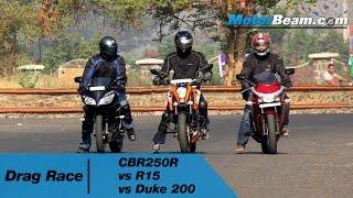 CBR250R vs R15 vs Duke 200 - Drag Race