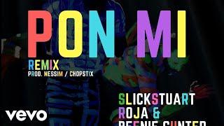 DJ Slick Stuart, DJ Roja - PON Mi Remix (Audio) ft. Beenie Gunter, Skales