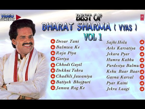 Official : Bharat Sharma Vyas - Bhojpuri Samrat [ Video Jukebox ] Vol.1
