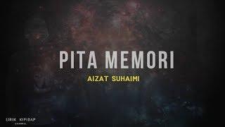 Aizat Suhaimi - Pita Kehidupan  ( Lirik Lagu ) HD
