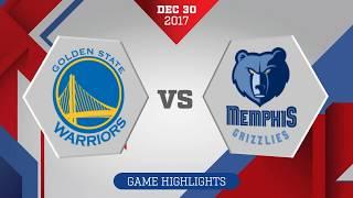memphis Grizzlies vs Golden State Warriors: December 30, 2017