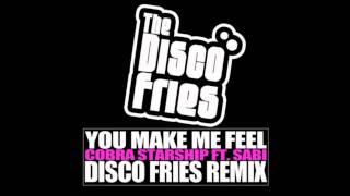 You Make Me Feel (Disco Fries Remix) - Cobra Starship