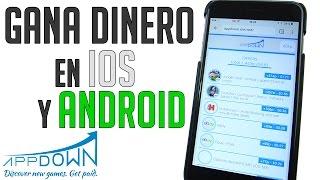 AppDown |Gana Dinero FACIL! Con iOS y Android