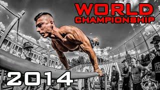 STREET WORKOUT WORLD CHAMPIONSHIP 2014 [HD]