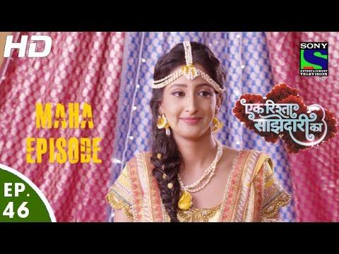 Ek Rishta Sajhedari ka - एक रिश्ता साझेदारी का - Maha Episode - Ep. 46 - 10th October, 2016