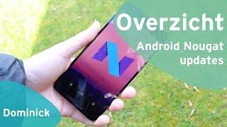 Deze smartphones krijgen een Android 7.0 Nougat update (Dutch)