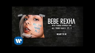 Bebe Rexha & Florida Georgia Line - Meant To Be [Audio]