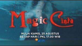 Saksikan Sinetron Terbaru Magic Cinta, Mulai 25 Agustus Hanya di SCTV