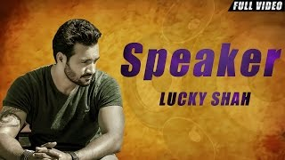 New Punjabi Songs 2016 | Speakar | Kaiz ( Lucky Shah ) | Latest Punjabi Songs 2016