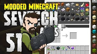 Minecraft SevTech: Ages | 51 | OMG Digital Storage! | Modded Minecraft 1.12.2