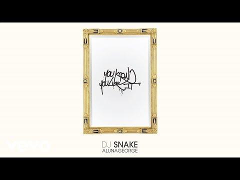 Xxx Mp4 DJ Snake AlunaGeorge You Know You Like It Audio 3gp Sex