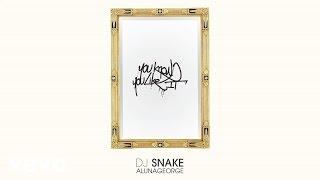 DJ Snake, AlunaGeorge - You Know You Like It (Audio)