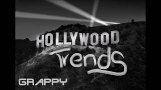 Grappy - Hollywood Trends  (Beat prod: D-Low Beats)