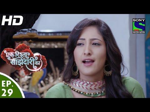 Ek Rishta Saajhedari Ka - एक रिश्ता साझेदारी का - Episode 29 - 15th September, 2016