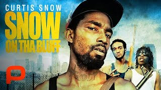 Snow On Tha Bluff - Full-length urban crime docu-drama