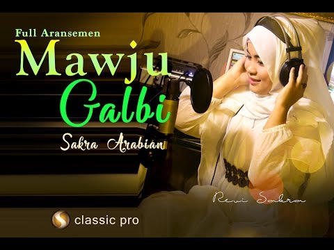 Mawju Galbi - Official Video Music (revi sakra arabian)