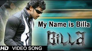 Billa Movie | My Name is Billa Video Song | Prabhas, Anushka
