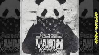Almighty - ft Farruko y daddy yankee y cosculluela panda remix