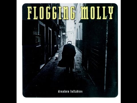 Flogging Molly - Drunken Lullabies (Full Album) [HQHD320kbps1080p]