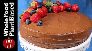 Best Vegan, Sugar-free,Gluten-free, Chocolate Cake: Whole Food Plant Based Recipes