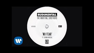 Rudimental & The Martinez Brothers - No Fear (ft. Donna Missal) (Official Audio)