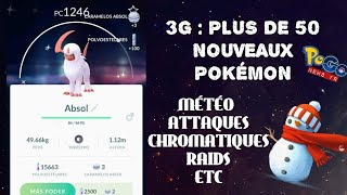 PoGo News FR - 3G & MÉTÉO : AVALANCHE DE NOUVEAUTÉS - Pokémon dispos, nouveaux raids, etc