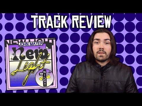 John Mayer - New Light Track Review