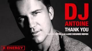 DJ Antoine - Thank You (Paolo Ortelli & Luke Degree Remix) [Cover Art]