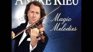 Andre Rieu - Best Melodies