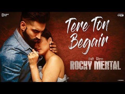 Xxx Mp4 TERE TON BEGAIR Full Video Song Parmish Verma Rocky Mental Latest Punjabi Song 2017 With Lyrics 3gp Sex