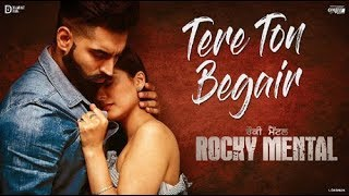 TERE TON BEGAIR Full video Song | Parmish verma | Rocky Mental Latest Punjabi Song 2017 with lyrics.