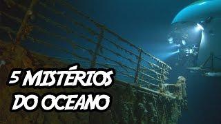 5 Mistérios do Oceano (que nunca te contaram)