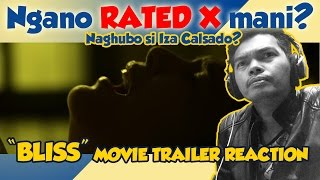 BLISS 2017 Trailer Reaction - Rated X by MTRCB