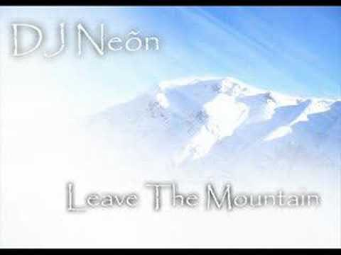 DJ Neõn - Leave The Mountain