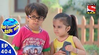 Badi Door Se Aaye Hain - बड़ी दूर से आये है - Episode 404 - 24th December, 2015
