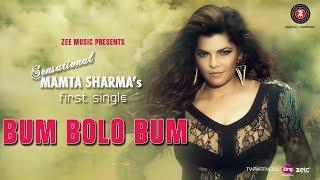 Bum Bolo Bum - Official Music Video | Mamta Sharma Ft. Vishnu Deva | Ash (Ashraf Ali)