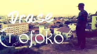 Drase__ Tofoko ___ Audio officiel nouveauté 218