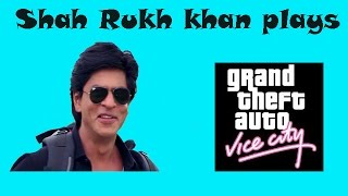 Shah Rukh Khan in GTA Vice City funny gameplay video in Hindi - वाईस सिटी हिंदी में