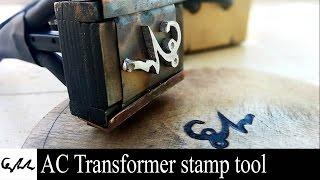 AC Transformer stamp tool