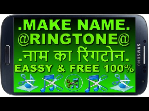 Xxx Mp4 How To Make Ringtone Of Your Name Apne Naam Ka Ringtone Kaise Banate Hain Android Tips In Hindi 3gp Sex